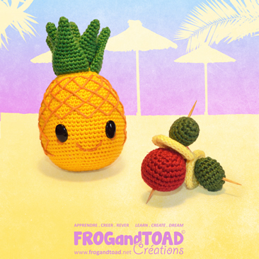 ANANAS / PINEAPPLE - Party Fruit - Amigurumi Crochet - Patron / Pattern - FROG and TOAD Créations
