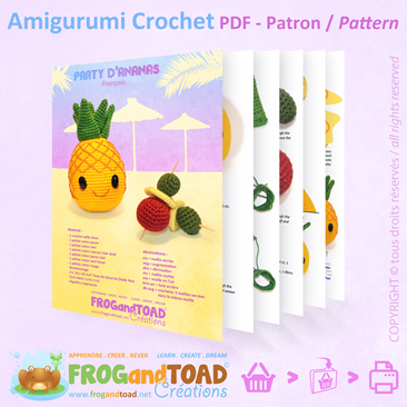 ANANAS / PINEAPPLE - Party Fruit - Amigurumi Crochet PDF - Patron / Pattern - FROG and TOAD Créations