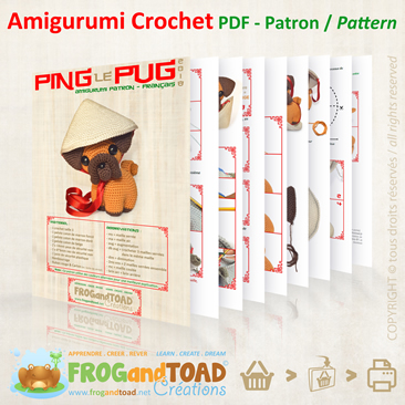 PING le pug / the pug - PDF - Année Chinoise du chien / Chinese year of the dog - Amigurumi Crochet - FROGandTOAD Créations